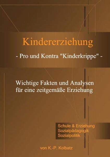 """Kindererziehung - Pro und Kontra """"Kinderkrippe"""" - als Buch"""