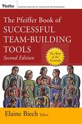 The Pfeiffer Book of Successful Team-Building Tools: Best of the Annuals