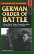 German Order of Battle, Volume 3: Panzer, Panzer Grenadier, and Waffen SS Divisions in WWII