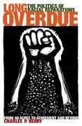 Long Overdue: The Politics of Racial Reparations