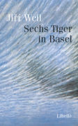 Sechs Tiger in Basel