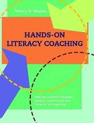 Hands-On Literacy Coaching: Helping Coaches Integrate Literacy Content with the How-To of Coaching