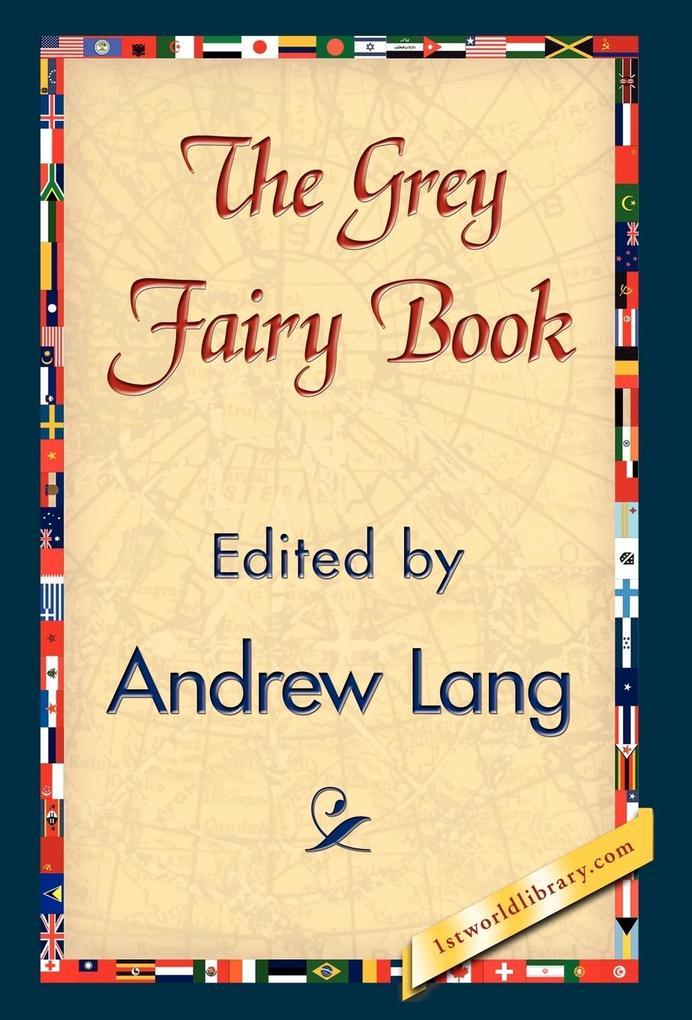 The Grey Fairy Book als Buch von Andrew Lang