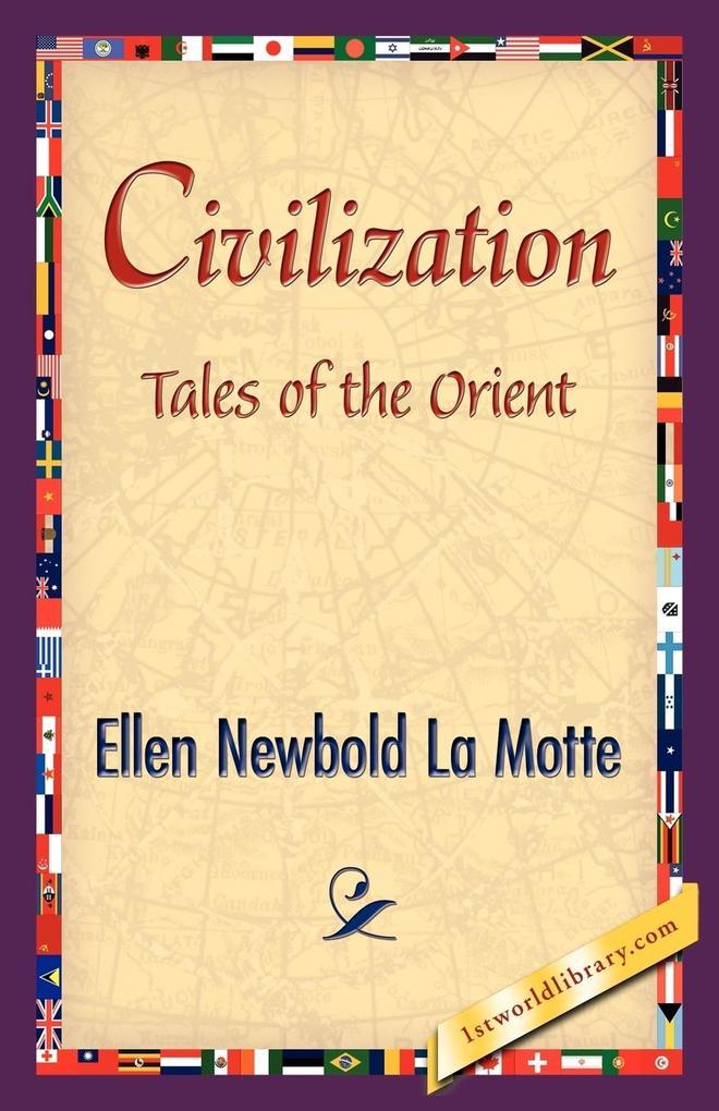 Civilization als Taschenbuch von Newbold La Mot...
