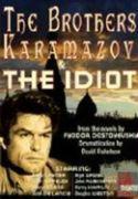 Brother Karamazov / The Idiot