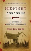 Midnight Assassin: A Murder in America's Heartland