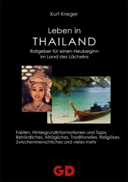 Leben in Thailand als Buch von Kurt Krieger