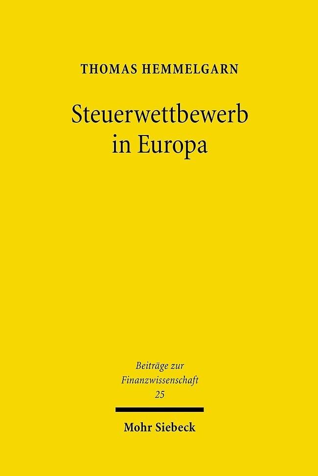 Steuerwettbewerb in Europa als Buch von Thomas ...