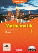 Mathematik 1. Gymnasiale Oberstufe. Schülerbuch. Hessen