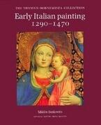 Early Italian Painting 1290-1470