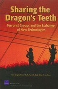 Sharing the Dragon's Teeth: Terrorist Groups and the Exchange of New Technologies