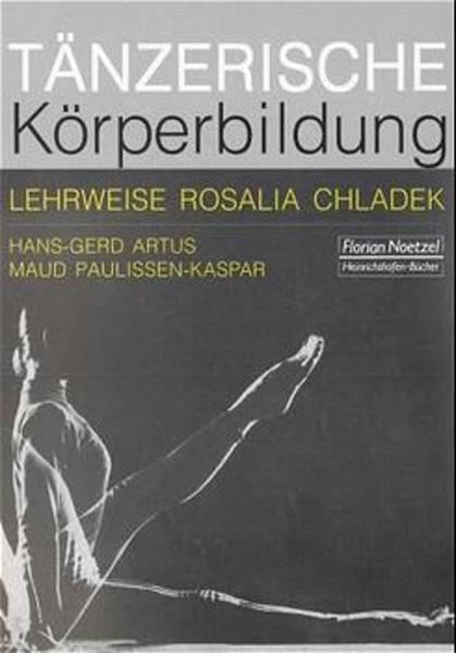 Tänzerische Körperbildung als Buch von Hans-Ger...