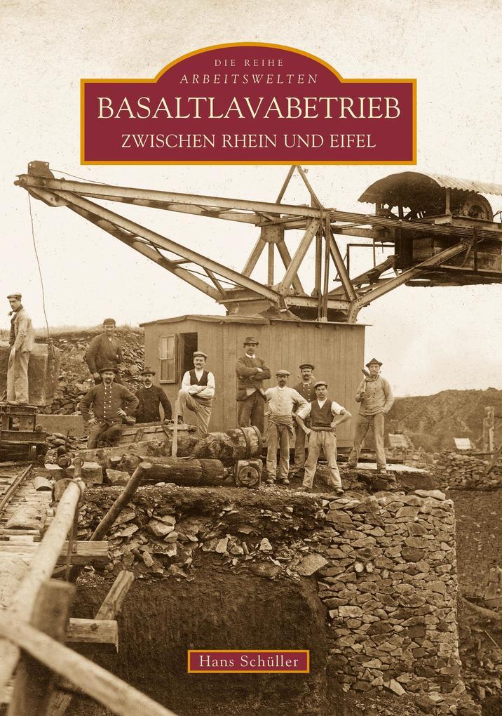 Basaltlavabetrieb zwischen Rhein und Eifel als ...