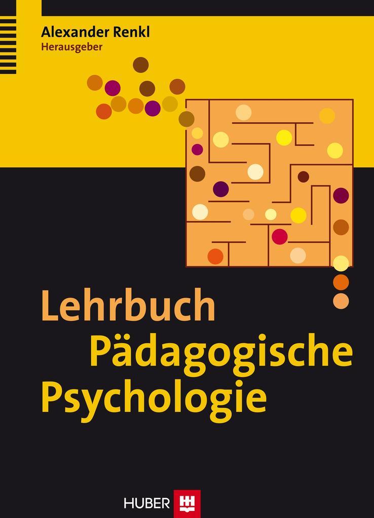 Lehrbuch Pädagogische Psychologie als Buch von