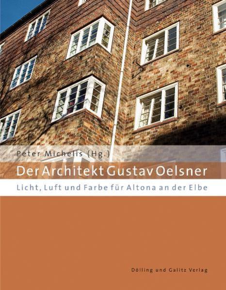 Der Architekt Gustav Oelsner als Buch von