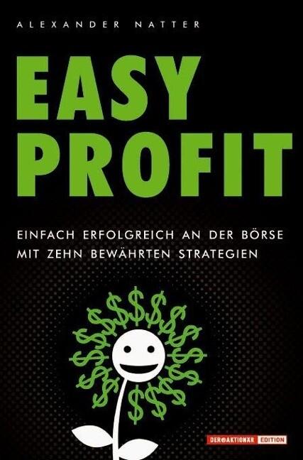 Easy Profit als Buch von Alexander Natter