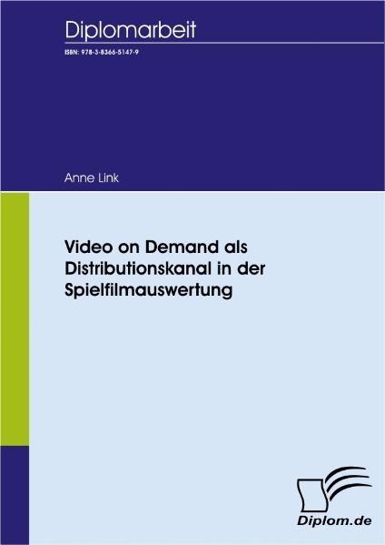 Video on Demand als Distributionskanal in der S...