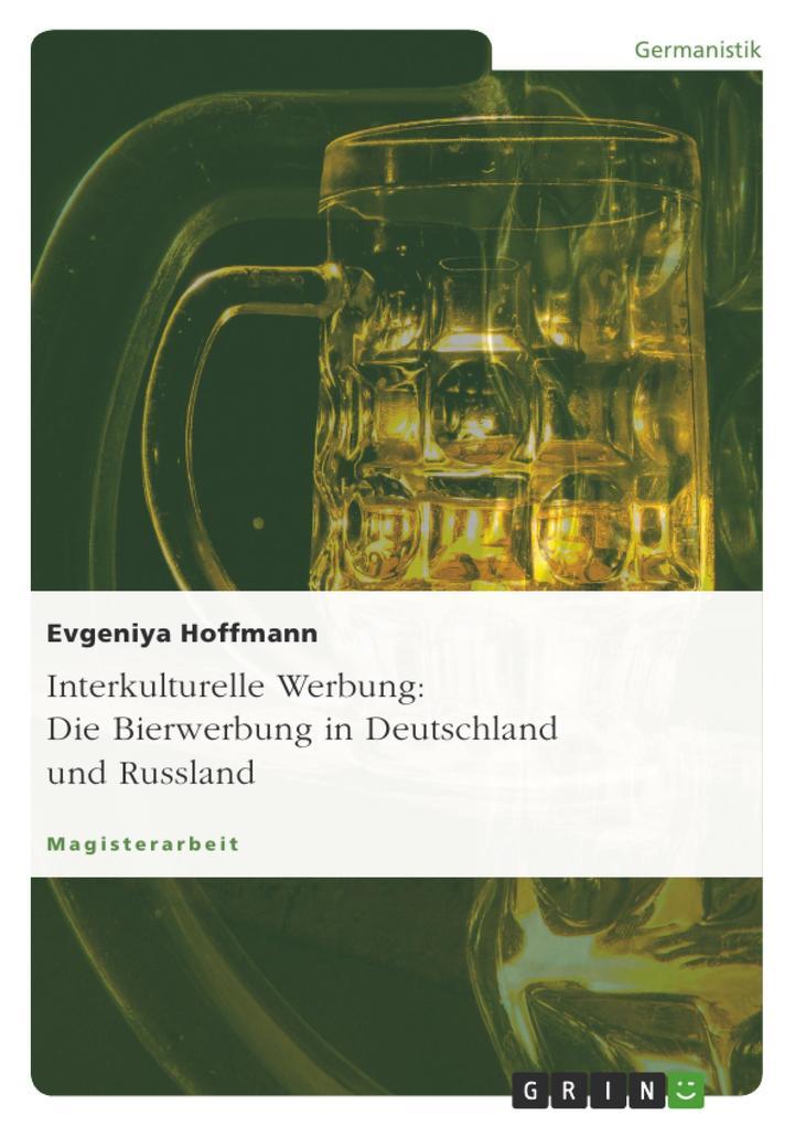 Interkulturelle Werbung: Die Bierwerbung in Deu...