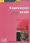 Expres. orale. Niv 1(9782090352030)