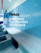 Relax - Interiors for Human Wellness