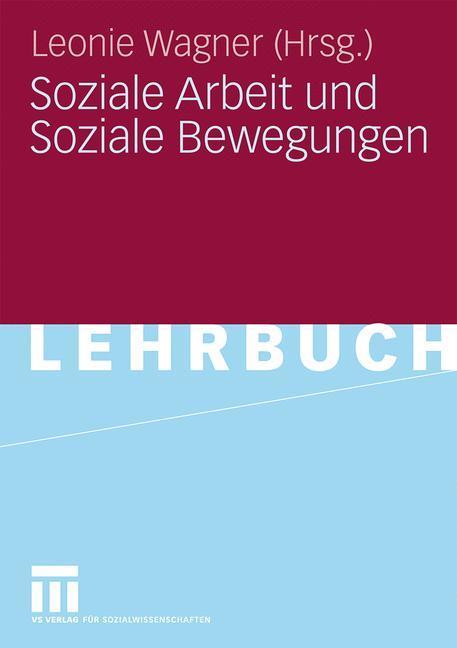 Soziale Arbeit und Soziale Bewegungen als Buch von