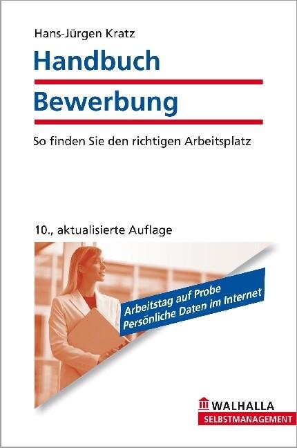 Handbuch Bewerbung als Buch von Hans-Jürgen Kratz
