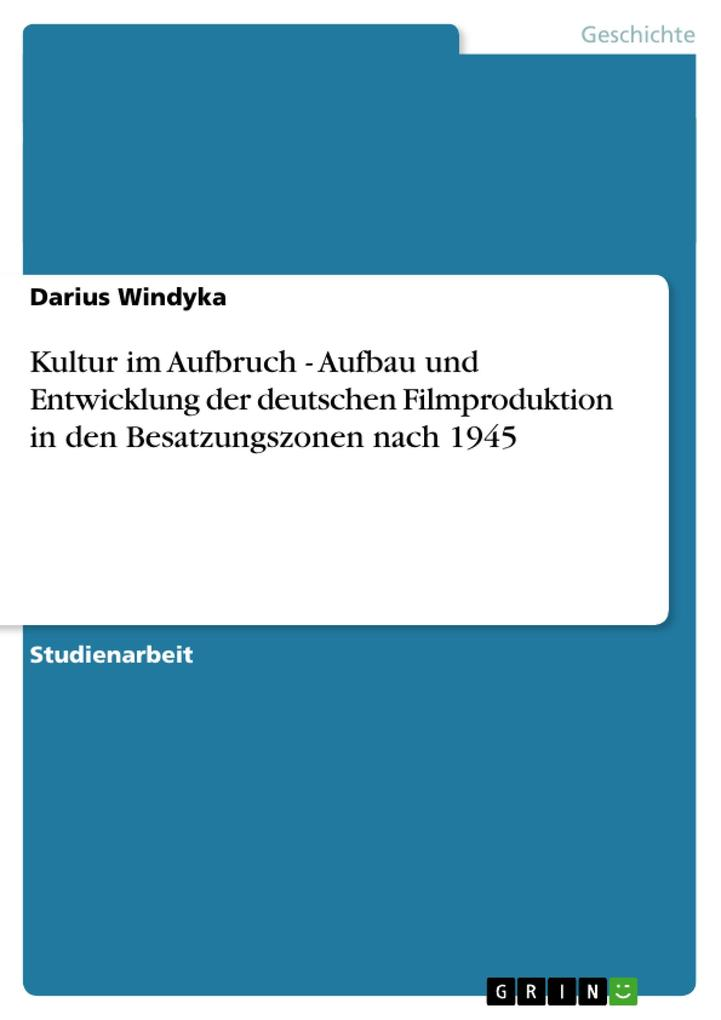 Kultur im Aufbruch - Aufbau und Entwicklung der...