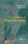 Foundations of Biophilosophy