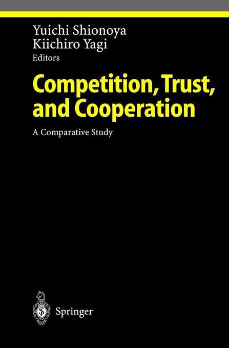 Competition, Trust, and Cooperation als Buch (gebunden)