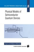 Physical Models of Semiconductor Quantum Devices
