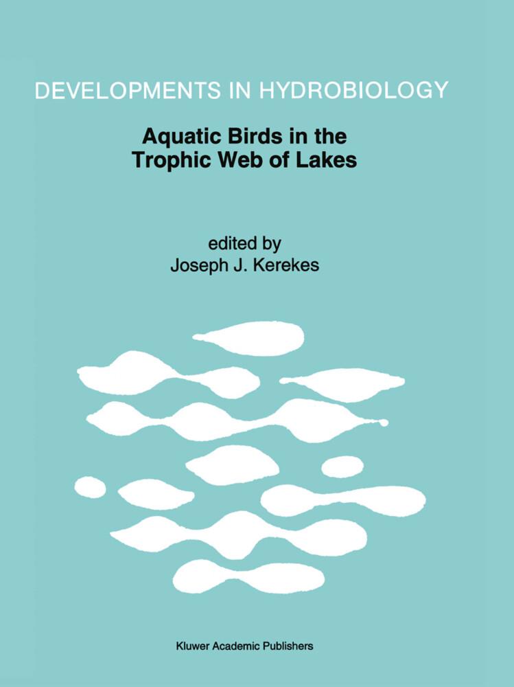 Aquatic Birds in the Trophic Web of Lakes als Buch (gebunden)