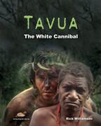 Tavua - The white cannibal