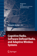 Cognitive Radio, Software Defined Radio, and Adaptive Wireless Systems