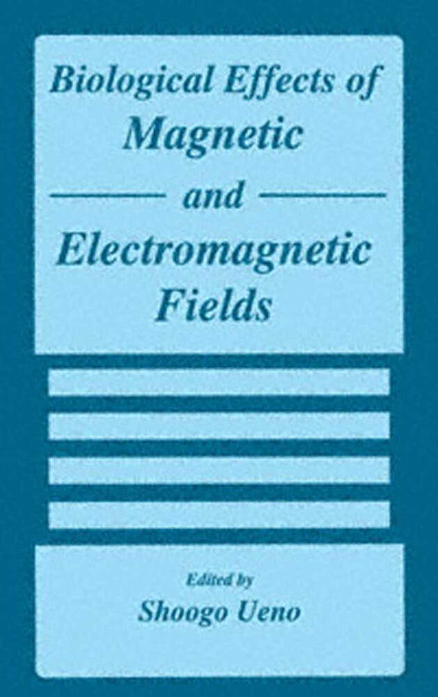 Biological Effects of Magnetic and Electromagnetic Fields als Buch (gebunden)