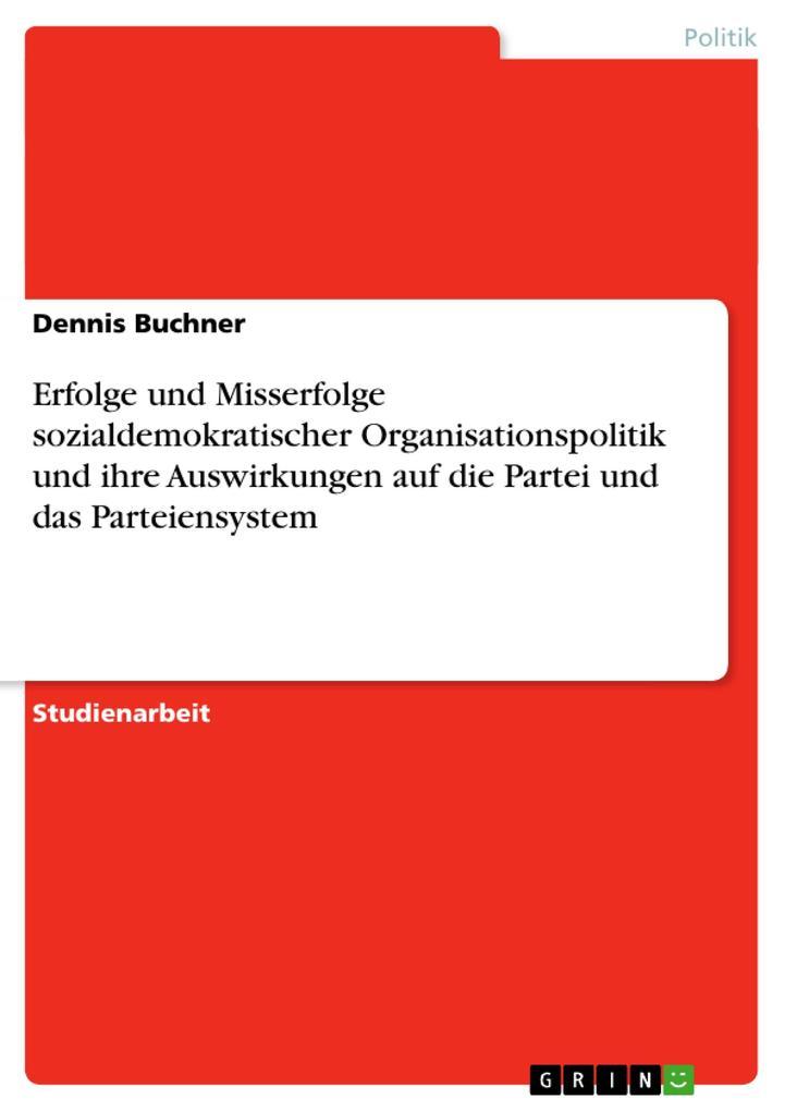 Erfolge und Misserfolge sozialdemokratischer Or...
