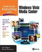 How to Do Everything with Windows Vista(tm) Media Center
