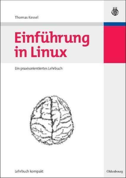 Einführung in Linux als Buch von Thomas Kessel