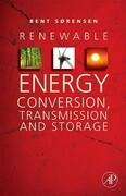 Renewable Energy Conversion, Transmission and Storage