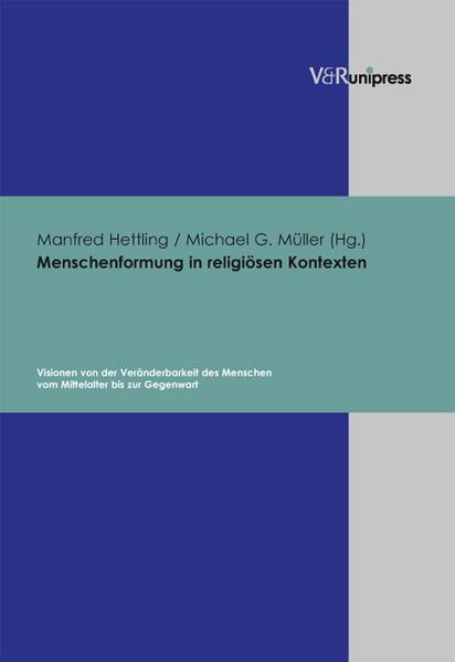 Menschenformung in religiösen Kontexten als Buch (gebunden)