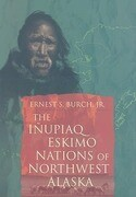 The Inupiaq Eskimo Nations of Northwest Alaska