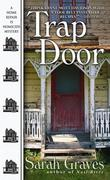 Trap Door: A Home Repair Is Homicide Mystery