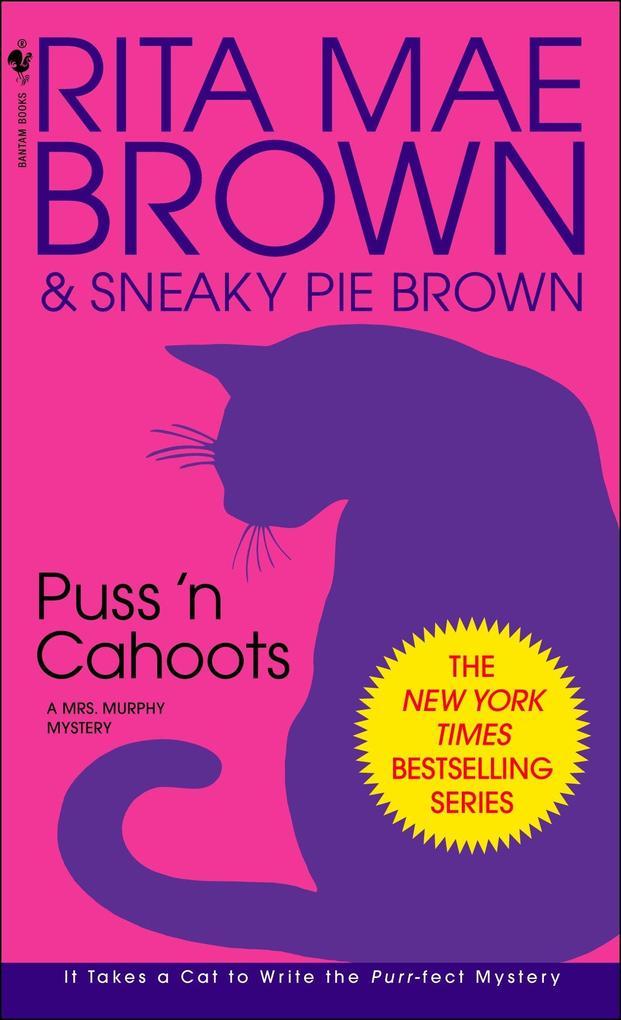Puss 'n Cahoots: A Mrs. Murphy Mystery als Taschenbuch