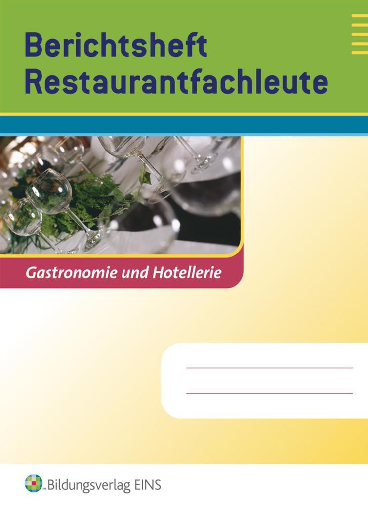 Berichtsheft Restaurantfachleute als Buch von M...