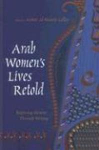 Arab Women's Lives Retold: Exploring Identity Through Writing als Taschenbuch