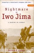 Nightmare on Iwo Jima: A Marine in Combat