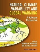 Natural Climate Variability and Global Warming: A Holocene Perspective