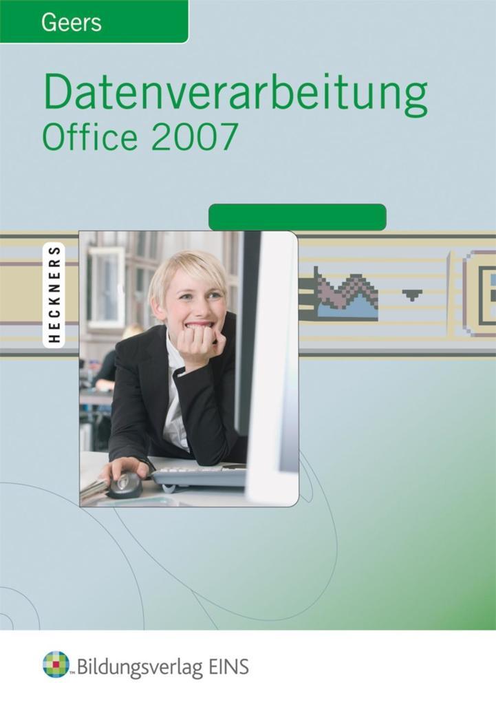 Datenverarbeitung Office 2007 als Buch von Wern...
