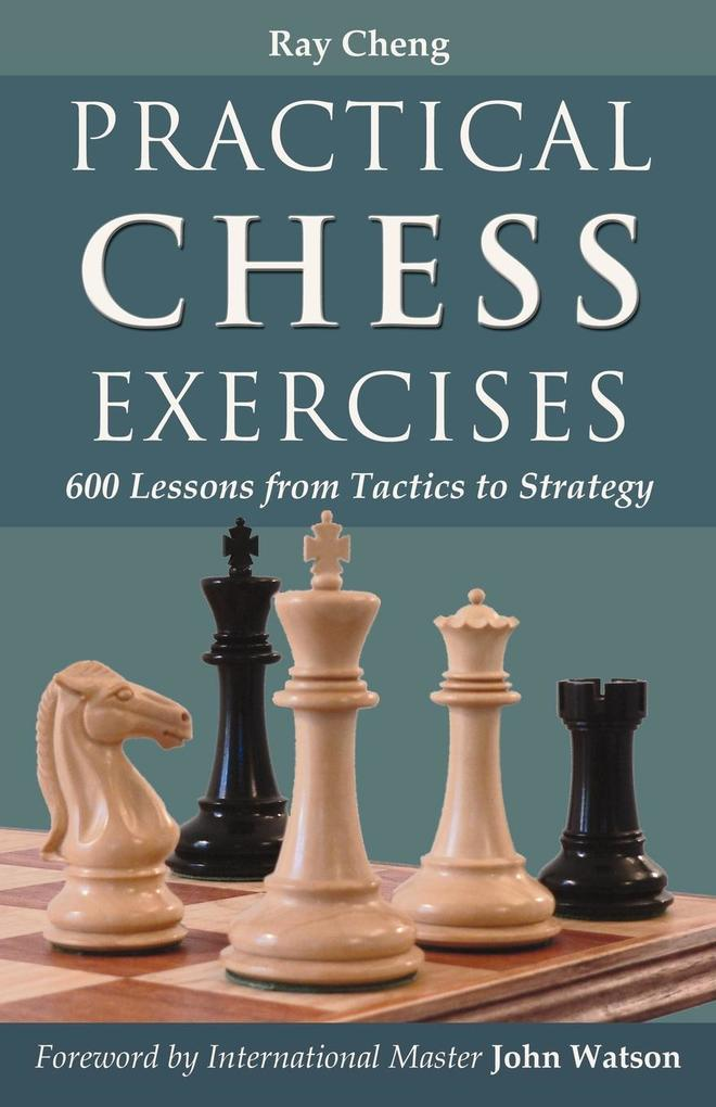 Practical Chess Exercises als Buch von Ray Cheng