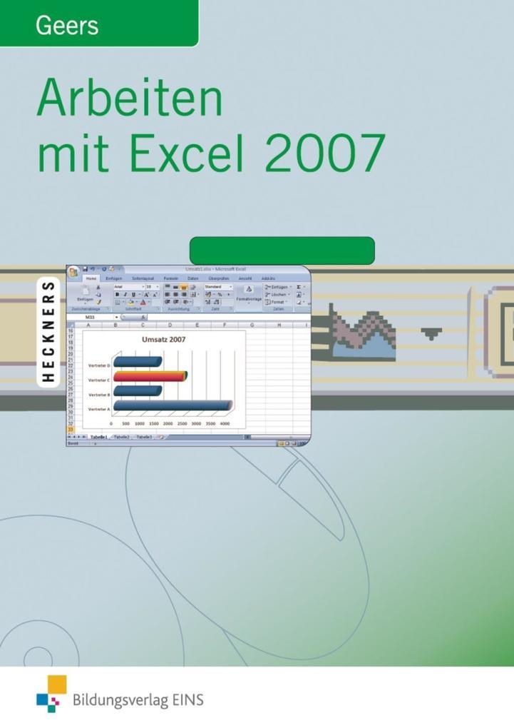 Arbeiten mit Excel 2007 als Buch von Werner Geers