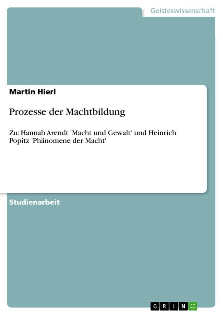 Prozesse der Machtbildung als Buch von Martin H...